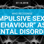 """COMPULSIVE SEXUAL BEHAVIOUR"" AS MENTAL DISORDER"