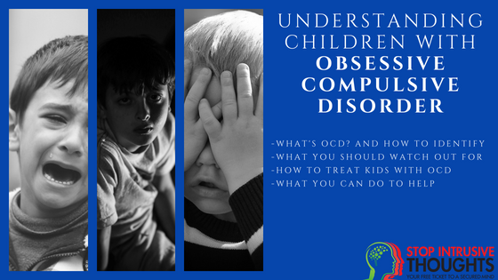 Understanding Children With OCD