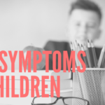 OCD SYMPTOMS IN CHILDREN