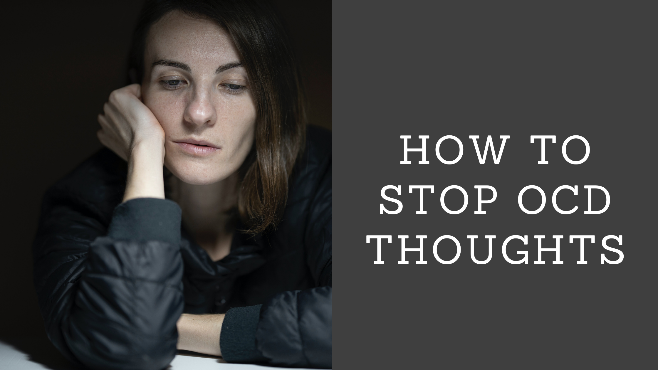 HOW TO STOP OCD THOUGHTS