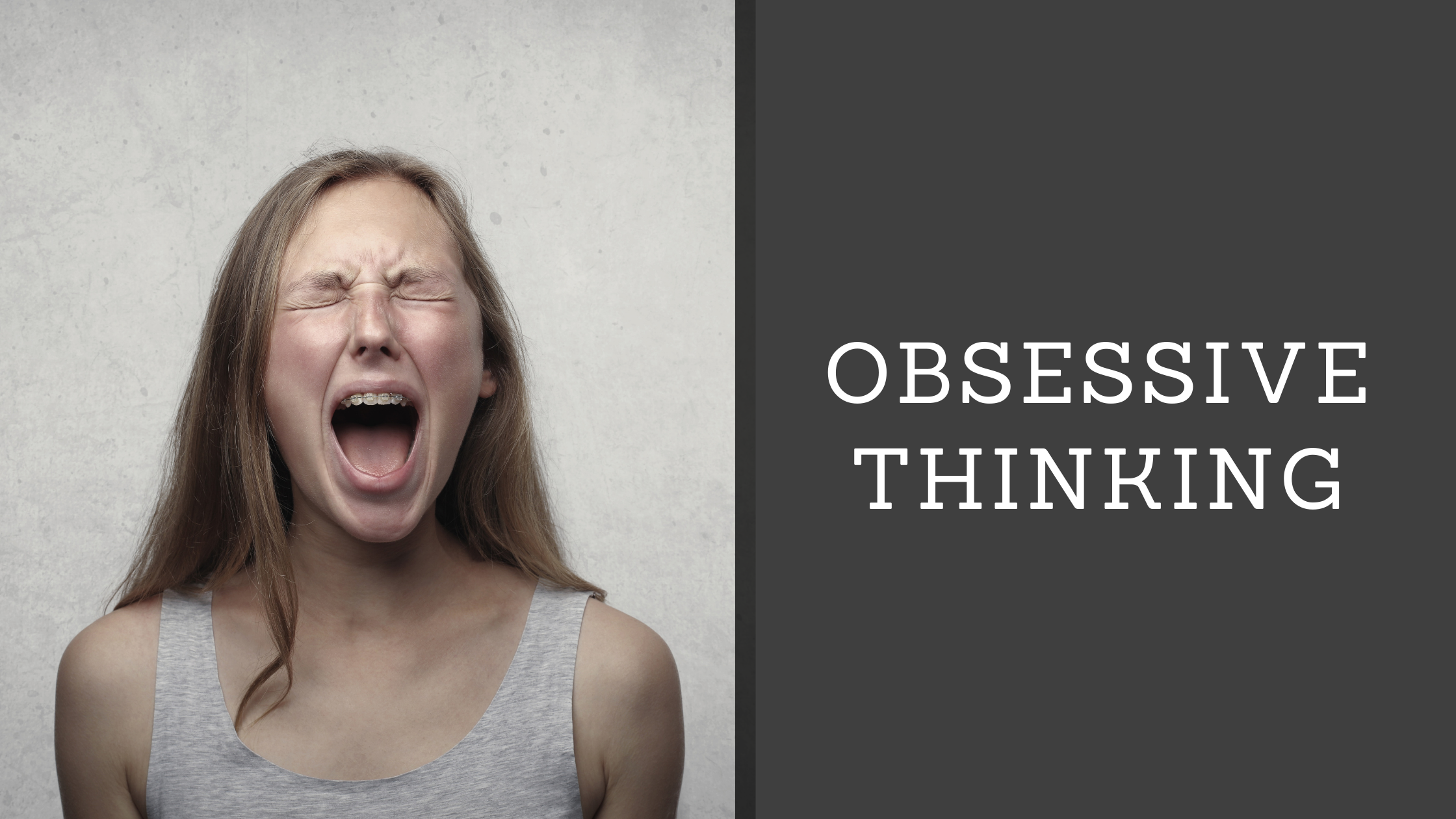 Obsessive Thinking - Examples & Steps to Overcome